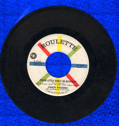 Rodgers, Jimmie - Four Little Girls In Boston/The Wreck Of The John B  - NM9/ - 45 rpm Records