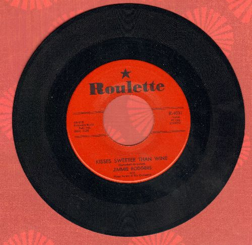 Rodgers, Jimmie - Kisses Sweeter Than Wine/Better Loved You'll Never Be (red label first issue) - VG7/ - 45 rpm Records