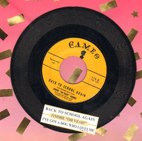 Rogers, Timmie  - Back To School Again/I've Got A Dog Who Loves Me (with juke box label) - EX8/ - 45 rpm Records