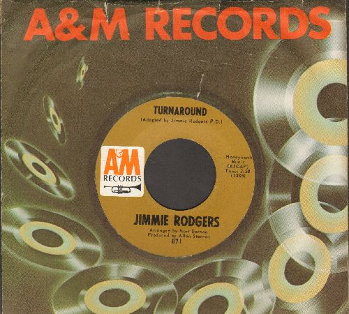 Rodgers, Jimmie - Turnaround/Child Of Clay (with A&M company sleeve) - NM9/ - 45 rpm Records