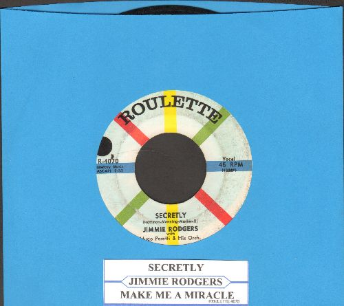 Rodgers, Jimmie - Secretly/Make Me A Miracle (with juke box label) - EX8/ - 45 rpm Records