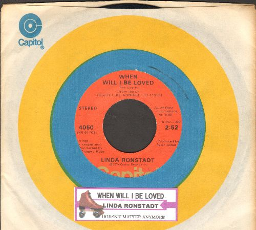 Ronstadt, Linda - When Will I Be Loved/It Doesn't Matter Anymore (with juke box label and Capitol company sleeve) - EX8/ - 45 rpm Records