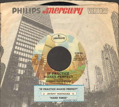 Rodriguez, Johnny - If Practice Makes Perfect/Hard Times (with juke box label and company sleeve) - NM9/ - 45 rpm Records