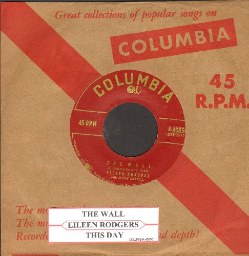 Rodgers, Eileen - The Wall/This Day (with juke box label and RARE vintage Columbia company sleeve) - NM9/ - 45 rpm Records
