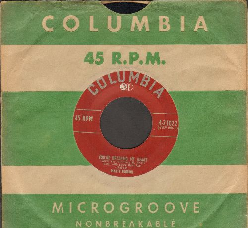 Robbins, Marty - I'll Go On Alone/You're Breaking My Heart (RARE 1952 first pressing with vintage Columbia company sleeve) - VG6/ - 45 rpm Records