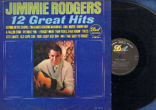 Rodgers, Jimmie - 12 Great Hits: Crying In The Chapel, That Lucky Old Sun, Am I That Easy To Forget, Old Cape Cod (vinyl MONO LP record) - NM9/VG7 - LP Records