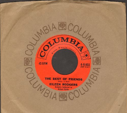 Rodgers, Eileen - The Best Of Friends/Brand New Heartache (with Columbia company sleeve) - NM9/ - 45 rpm Records