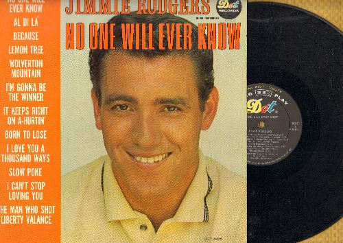 Rodgers, Jimmie - No One Will Ever Know: Al Di La, Lemon Tree, I Can't Stop Loving You, The Man Who Shot Liberty Valance (vinyl MONO LP record) - NM9/EX8 - LP Records