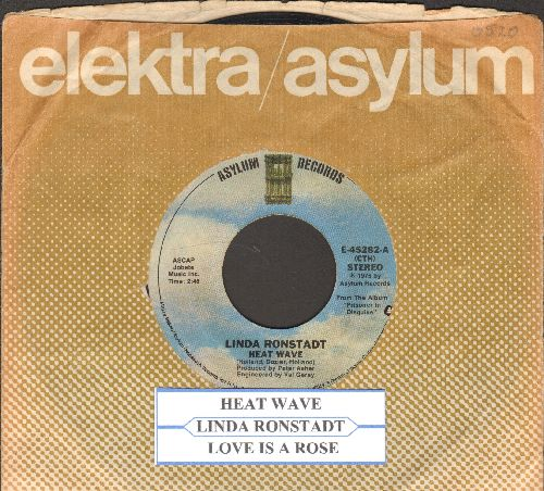 Ronstadt, Linda - Heat Wave/Love Is A Rose (with juke box label and company sleeve) - EX8/ - 45 rpm Records