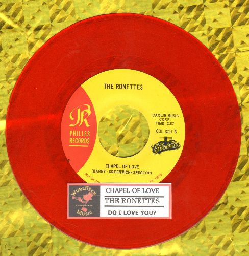 Ronettes - Chapel Of Love/Do I Love You? (red vinyl re-issue with juke box label) - NM9/ - 45 rpm Records