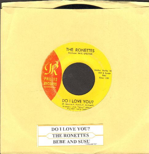 Ronettes - Do I Love You? (Yes, I Love You)/Bebe And Susu (with juke box label) - EX8/ - 45 rpm Records