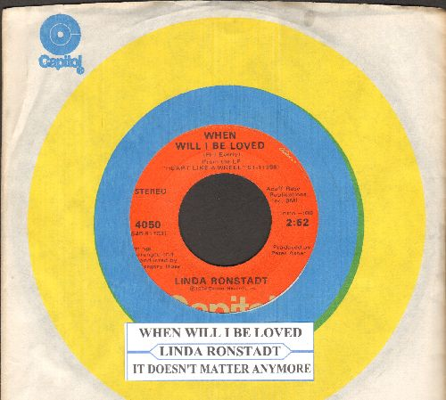 Ronstadt, Linda - When Will I Be Loved/It Doesn't Matter Anymore (with juke box label and Capitol company sleeve) - VG7/ - 45 rpm Records