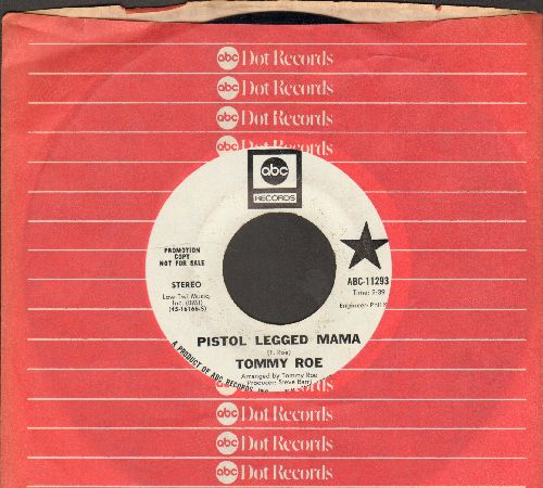 Roe, Tommy - Pistol Legged Mama (double-A-sided DJ advance pressing (with ABC-Paramount company sleeve) - NM9/ - 45 rpm Records