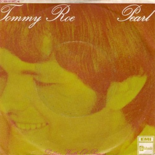 Roe, Tommy - Pearl/Dollars Worth Of Pennies (GERMAN Pressing with picture sleeve) - VG7/EX8 - 45 rpm Records