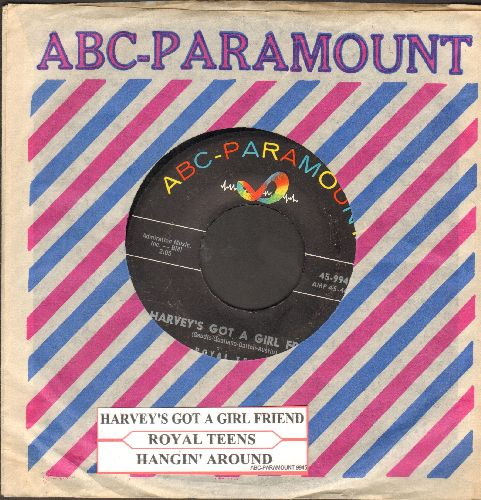 Royal Teens - Harvey's Got A Girl Friend/Hangin' Around (with juke box label and vintage ABC-Paramount company sleeve) - EX8/ - 45 rpm Records