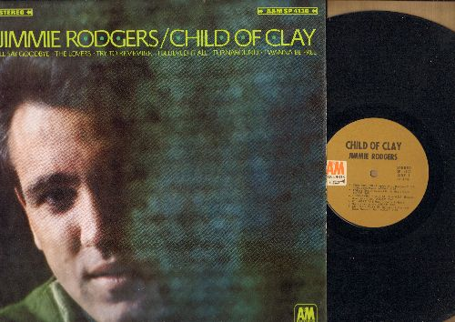Rodgers, Jimmie - Child Of Clay: Turnaround, I Believed It All, I Wanna Be Free, Try To Remember, I'll Say Goodbye (Vinyl STEREO LP record) - NM9/EX8 - LP Records