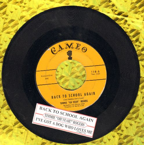 Rogers, Timmie  - Back To School Again/I've Got A Dog Who Loves Me (with juke box label) - VG7/ - 45 rpm Records