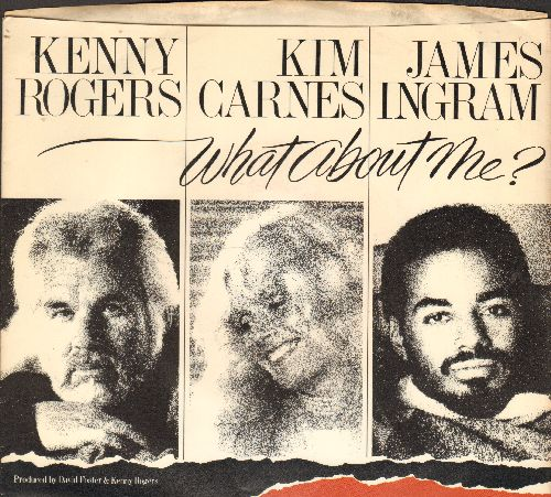 Rogers, Kenny with Kim Carnes and James Ingram - What About Me?/The Rest Of Last Night (with picture sleeve) - EX8/EX8 - 45 rpm Records