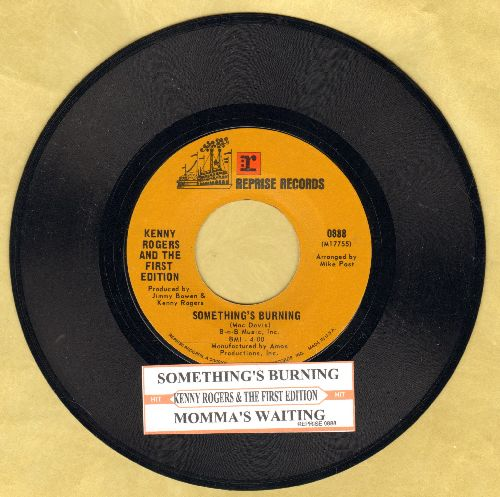 Rogers, Kenny & The First Edition - Something's Burning/Momma's Waiting (with juke box label) - EX8/ - 45 rpm Records
