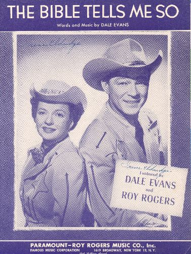 Evans, Dale & Roy Rogers - The Bible Tells Me So - Vintage SHEET MUSIC for the Dale Evans & Roy Rogers Hit (NICE cover portrait of the legendary Country-Western Duo) - EX8/ - Sheet Music