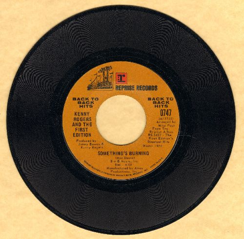 Rogers, Kenny & The First Edition - Something's Burning/Someone Who Cares (double-hit re-issue) - EX8/ - 45 rpm Records