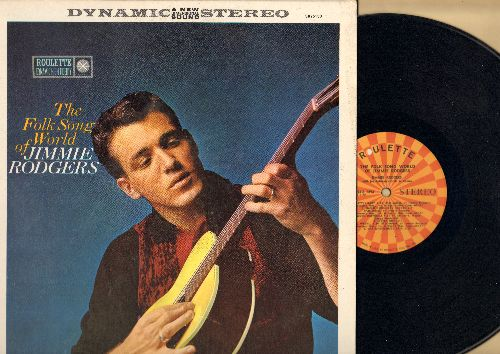 Rodgers, Jimmie - The Folk Song World of Jimmie Rodgers: Midnight Special, A Little Dog Cried, Nobody Wants You, Boll Weevil, Old Joe Clark (vinyl STEREO LP record) - NM9/NM9 - LP Records