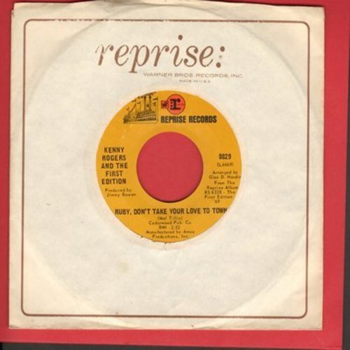 Rogers, Kenny & The First Edition - Ruby, Don't Take Your Love To Town/Girl Get Ahold Of Yourself (with Reprise company sleeve) - VG7/ - 45 rpm Records