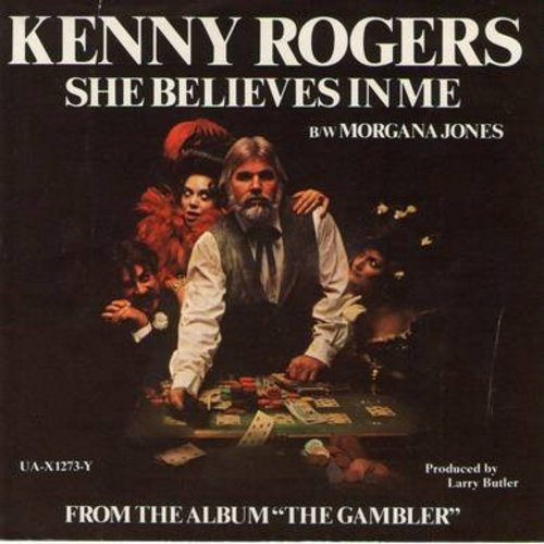 Rogers, Kenny - She Believes In Me/Morgana Jones (with picture sleeve) - NM9/VG7 - 45 rpm Records