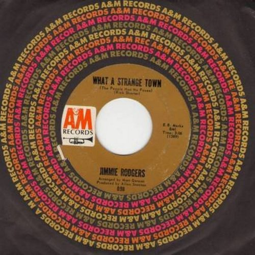 Rodgers, Jimmie - What A Starnge Town/If I Were The Man (with A&M company sleeve) - NM9/ - 45 rpm Records
