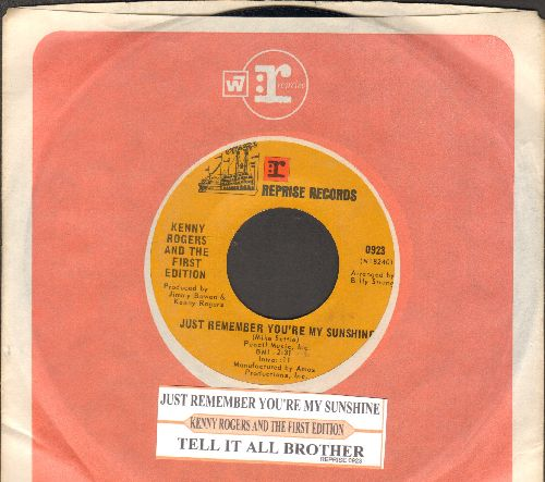 Rogers, Kenny & The First Edition - Just Remember You're My Sunshine/Tell It All Brother (with juke box label and Reprise company sleeve) - NM9/ - 45 rpm Records
