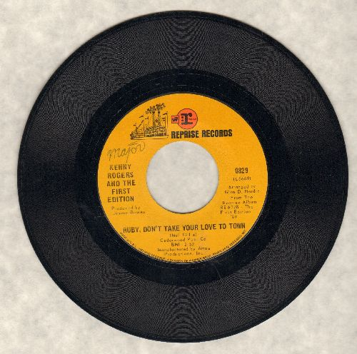 Rogers, Kenny & The First Edition - Ruby, Don't Take Your Love To Town/Girl Get Ahold Of Yourself  - EX8/ - 45 rpm Records