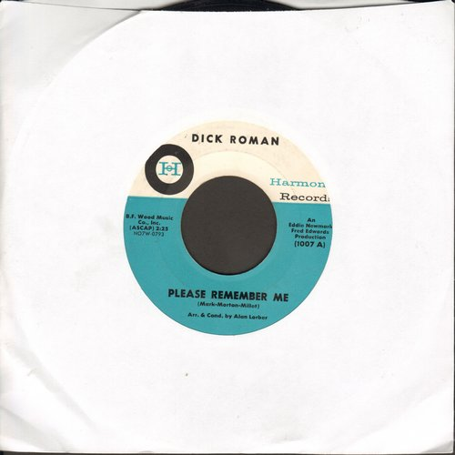 Roman, Dick - Please Remember Me/A Touch Of Love (sol) - NM9/ - 45 rpm Records