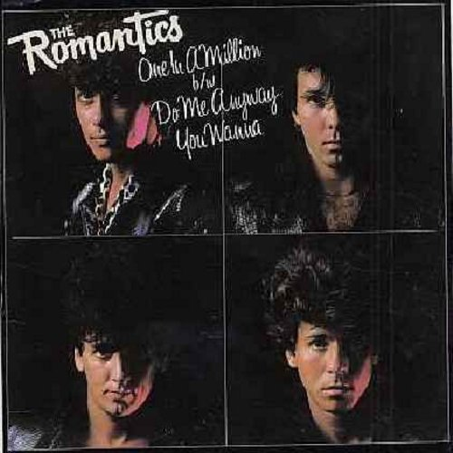 Romantics - One In A Million/Do Me Anyway You Wanna (with picture sleeve) - M10/EX8 - 45 rpm Records