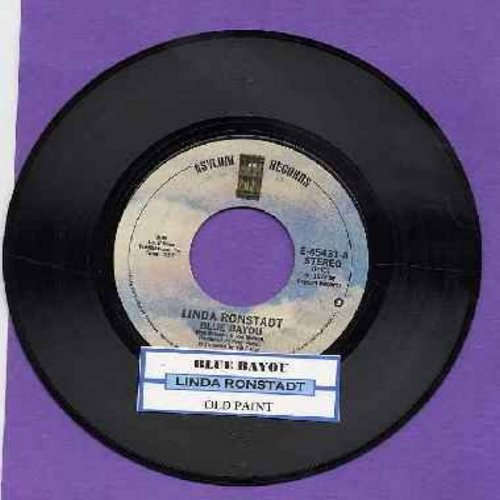 Ronstadt, Linda - Blue Bayou/Old Paint (with juke box label) - NM9/ - 45 rpm Records