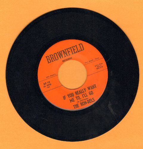 Ron-Dels - Walk About (famously used in classic TV commercial)/If You Really Want Me To, I'll Go - EX8/ - 45 rpm Records