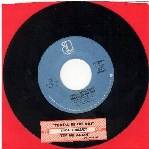 Ronstadt, Linda - That'll Be The Day/Try Me Again (with juke box label) - EX8/ - 45 rpm Records