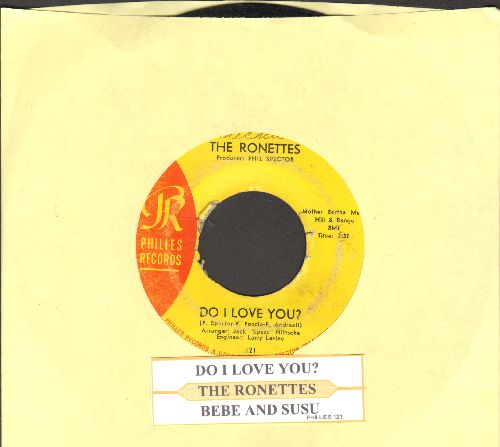 Ronettes - Do I Love You? (Yes, I Love You)/Bebe And Susu (with juke box label) - VG7/ - 45 rpm Records