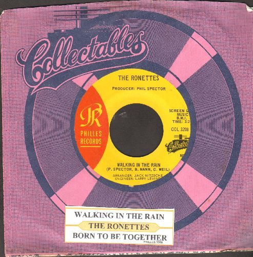 Ronettes - Walking In The Rain/Born To Be Together (authentic-looking re-issue with juke box label and company sleeve) - NM9/ - 45 rpm Records