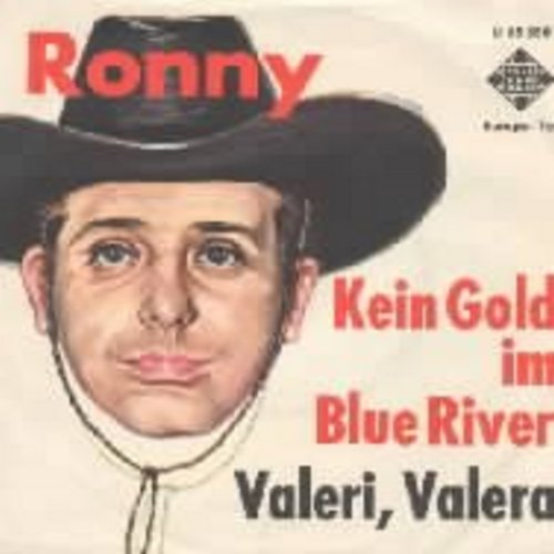 Ronny - Kein Gold im Blue River (German Version of  -On Top Of Old Smokey-) - NM9/EX8 - 45 rpm Records