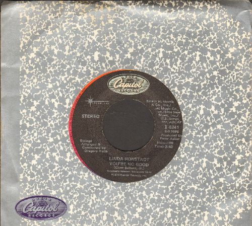 Ronstadt, Linda - You're No Good/When Will I Be Loved (double-hit re-issue with Capitol company sleeve) - EX8/ - 45 rpm Records