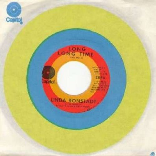 Ronstadt, Linda - Long Long Time/Nobodys (with Capitol company sleeve) - EX8/ - 45 rpm Records