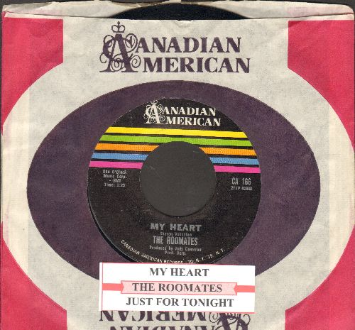 Roomates - My Heart/Just For Tonight (with juke box label and RARE Canadian American company sleeve) - NM9/ - 45 rpm Records