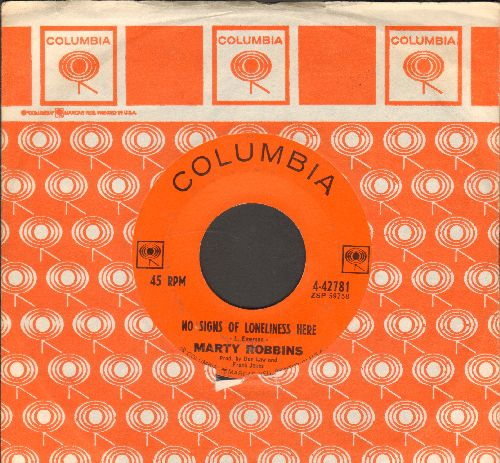Robbins, Marty - No Signs Of Loneliness Here/I'm Not Ready Yet (with Columbia company sleeve) - VG7/ - 45 rpm Records