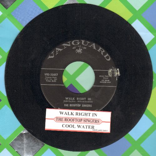 Rooftop Singers - Walk Right In (Sit Right Down)/Cool Water (with juke box label) - VG7/ - 45 rpm Records