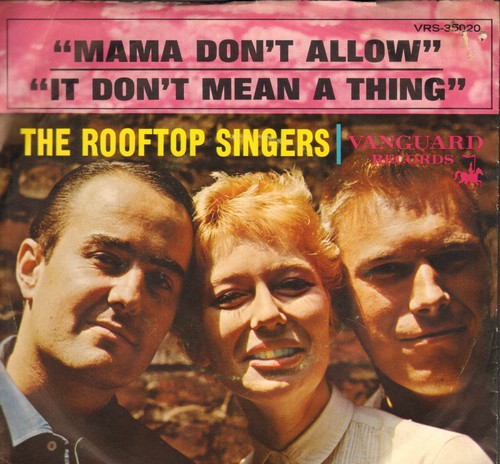 Rooftop Singers - Mama Don't Allow/It Don't Mean A Thing (If It Ain't Got That Swing) (with picture sleeve) - NM9/EX8 - 45 rpm Records
