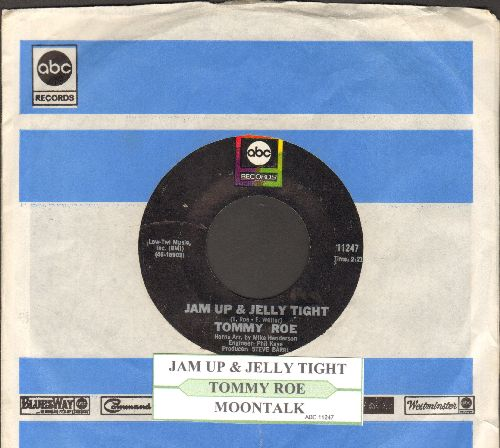 Roe, Tommy - Jam Up Jelly Tight/Moontalk (with juke box label and ABC company sleeve) - NM9/ - 45 rpm Records