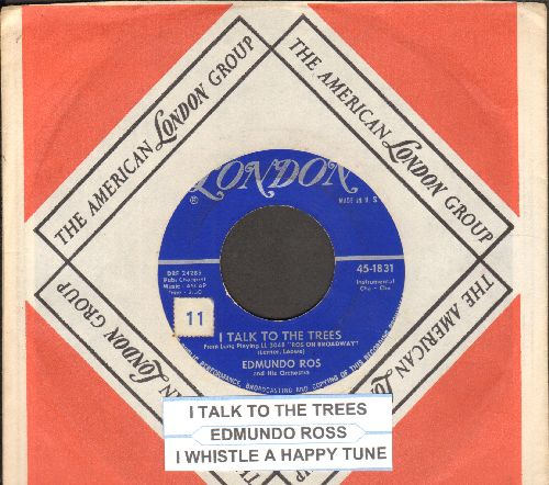 Ros, Edmondo - I Talk To The Trees/I Whistle A Happy Tune (with juke box label and company sleeve) - EX8/ - 45 rpm Records