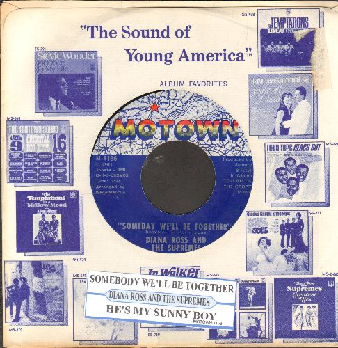 Supremes - Someday We'll Be Together/He's My Sunny Boy  (with juke box label and Motown company sleeve) - EX8/ - 45 rpm Records