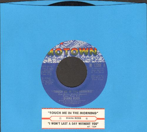 Ross, Diana - Touch Me In The Morning/I Won't Last A Day Without You (with juke box label) - EX8/ - 45 rpm Records