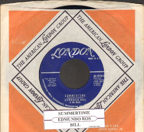 Ros, Edmundo & His Orchestra - Bill/Summertime (RARE Instrumental 2-sider, first issue with company sleeve and juke box label) - NM9/ - 45 rpm Records